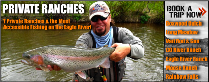 private water fly fishing trips Vail & Denver, CO