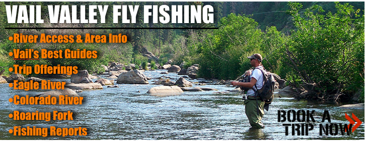 Vail Valley Fly Fishing Trips